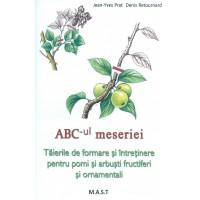 ABC-ul meseriei. Taierile de formare si intretinere pentru pomi si arbusti fructiferi si ornamentali